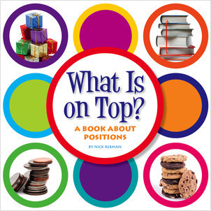 Cover: What Is on Top?: A Book about Positions