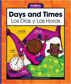 Cover: Days and Times/Los Dias y Las Horas