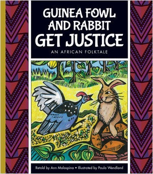 Cover: Guinea Fowl and Rabbit Get Justice: An African Folktale