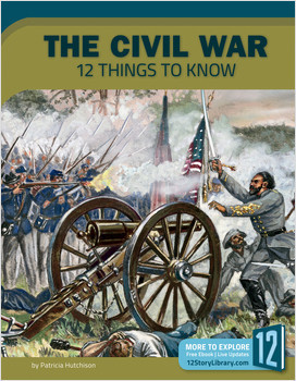 Cover: The Civil War: 12 Things to Know