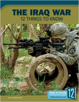 Cover: The Iraq War: 12 Things to Know