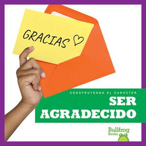 Cover: Ser agradecido (Being Grateful)