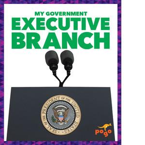 Cover: Executive Branch