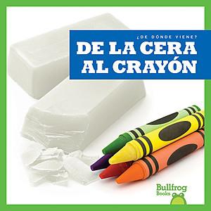 Cover: De la cera al crayón (From Wax to Crayon)