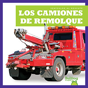 Cover: Los camiones de remolque (Tow Trucks)