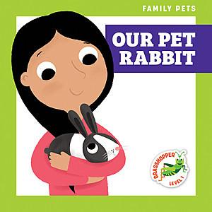 Cover: Our Pet Rabbit