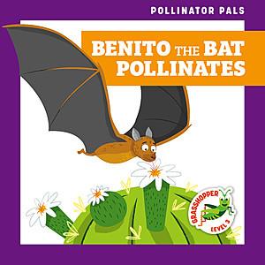 Cover: Benito the Bat Pollinates