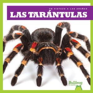 Cover: Las tarántulas (Tarantulas)