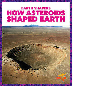 Cover: How Asteroids Shaped Earth