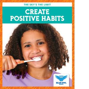 Cover: Create Positive Habits