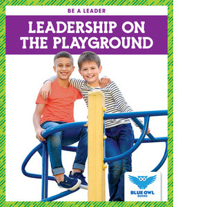 Cover: Leadership on the Playground