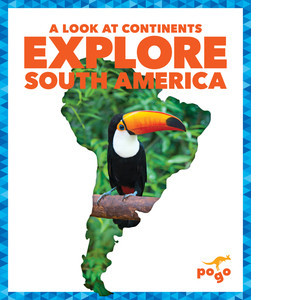 Cover: Explore South America