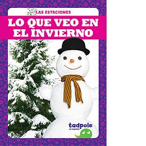 Cover: Lo que veo en el invierno (What I See in Winter)