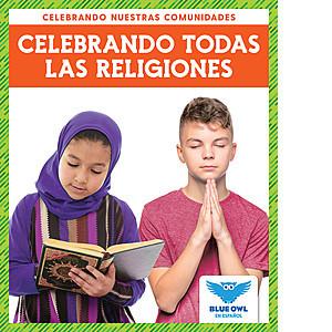 Cover: Celebrando todas las religiones (Celebrating All Religions)