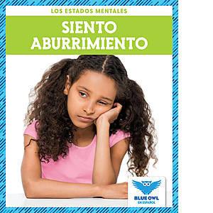 Cover: Siento aburrimiento (I Feel Bored)