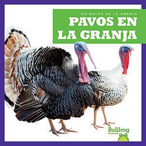 Cover: Pavos en la granja (Turkeys on the Farm)