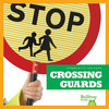 Cover: Crossing Guards
