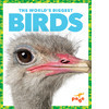 Cover: The World's Biggest Birds