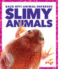 Cover: Slimy Animals