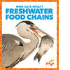 Cover: Freshwater Food Chains