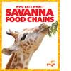 Cover: Savanna Food Chains