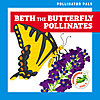 Cover: Beth the Butterfly Pollinates