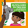 Cover: Olivia Goes to the Zoo: An Adventure with the Vowel O