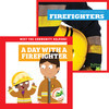 Cover: Firefighters + A Day with a Firefighter