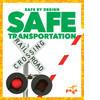 Cover: Safe Transportation