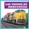 Cover: Los trenes de mercancías (Freight Trains)