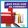 Cover: ¿Qué pasa con el correo? (Where Does Mail Go?)