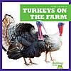 Cover: Turkeys on the Farm
