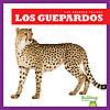 Cover: Los guepardos (Cheetahs)