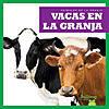 Cover: Vacas en la granja (Cows on the Farm)