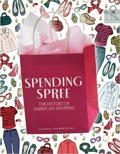 Cover: Spending Spree: The History of American Shopping