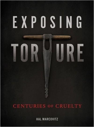 Cover: Exposing Torture: Centuries of Cruelty