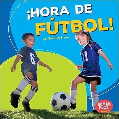 Cover: ¡Hora de fútbol! (Soccer Time!)