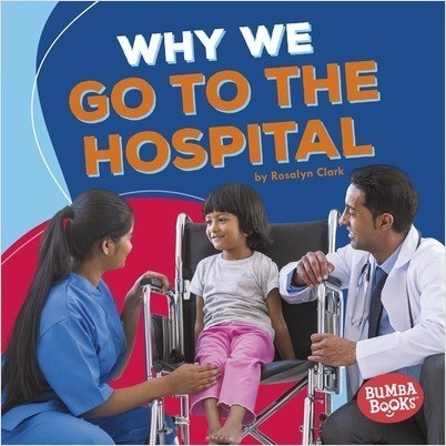 Cover: Why We Go to the Hospital