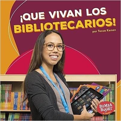 Cover: ¡Que vivan los bibliotecarios! (Hooray for Librarians!)
