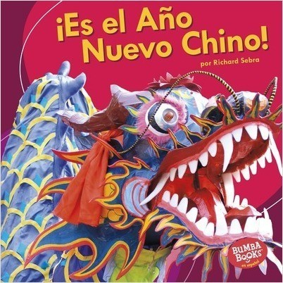 Cover: ¡Es el Año Nuevo Chino! (It's Chinese New Year!)