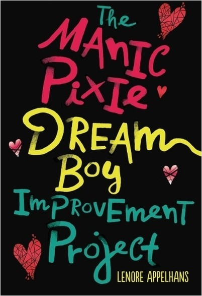 Cover: The Manic Pixie Dream Boy Improvement Project
