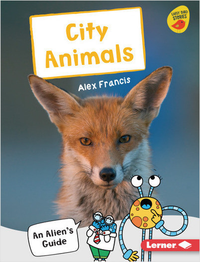 Cover: City Animals: An Alien's Guide