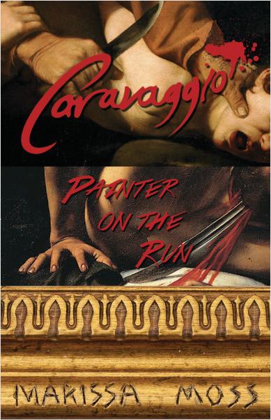 Cover: Caravaggio: Painter on the Run