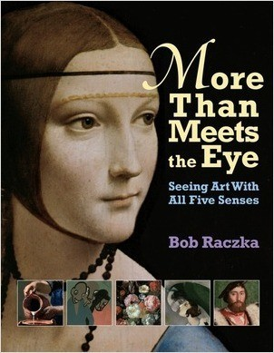 Cover: More Than Meets the Eye: Seeing Art with All Five Senses