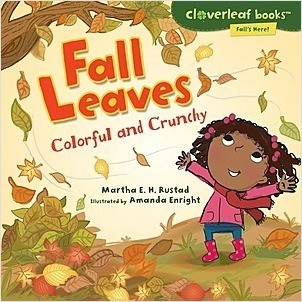 Cover: Fall Leaves: Colorful and Crunchy