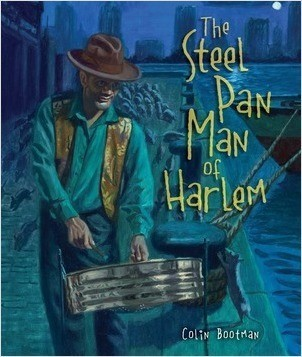 Cover: The Steel Pan Man of Harlem