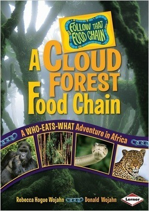 Cover: A Cloud Forest Food Chain: A Who-Eats-What Adventure in Africa