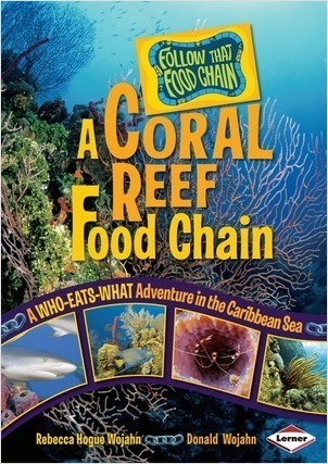 Cover: A Coral Reef Food Chain: A Who-Eats-What Adventure in the Caribbean Sea