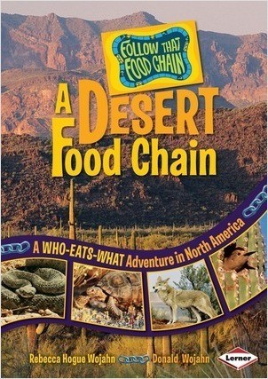 Cover: A Desert Food Chain: A Who-Eats-What Adventure in North America