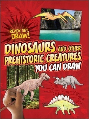 Cover: Dinosaurs and Other Prehistoric Creatures You Can Draw